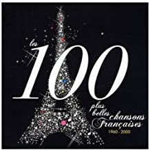Les 100 Plus Belles Chansons : Chansons Françaises 1960-2000 (Coffret 5 CD)