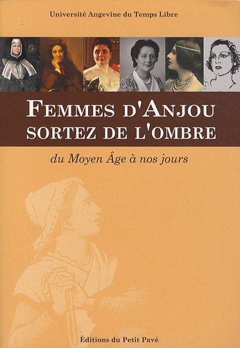 Femmes d'Anjou, sortez de l'ombre