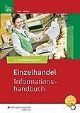 Einzelhandel Informationshandbuch: Einzelhandel nach Ausbildungsjahren: 2. Ausbildungsjahr: Informationshandbuch - Martin Voth, Jörg Bräker