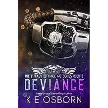 Deviance (The Chicago Defiance MC Series  Book 3)