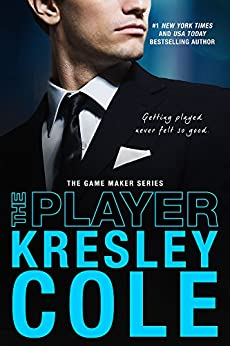 The Player (The Game Maker Series Book 3) by [Cole, Kresley]