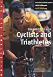 The Cts Collection: Training Tips for Cyclists and Traithletes