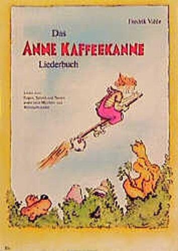 Das Anne-Kaffeekanne-Liederbuch thumbnail