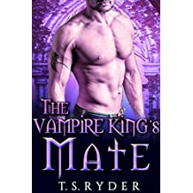The Vampire King's Mate (The Vampire King Chronicles Book 6)