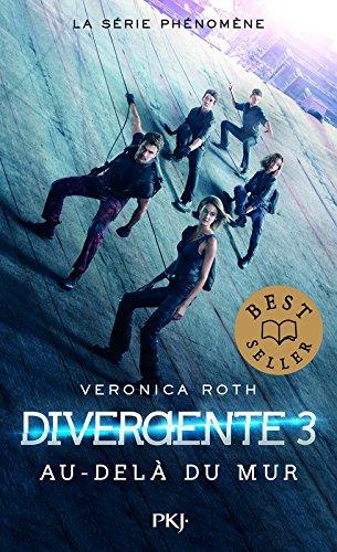 3. Divergente : Au-delà du mur (3)