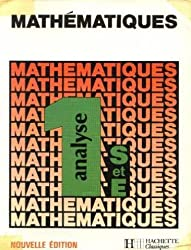 MATHEMATIQUES 1ERE S/E ANALYSE. Edition 1986