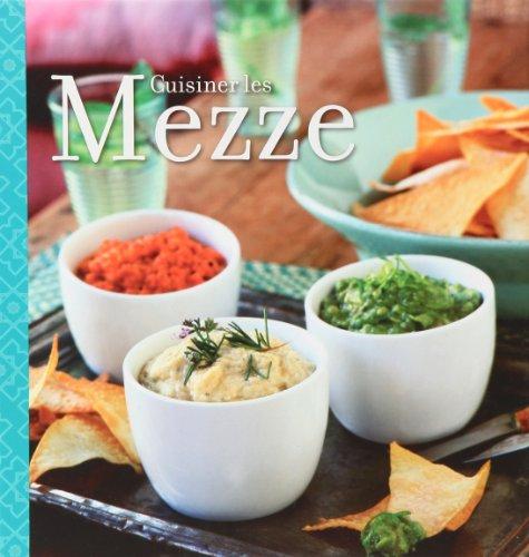 Cuisiner les Mezze