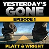 FREE Yesterday's Gone: Season 1 - Episode 1