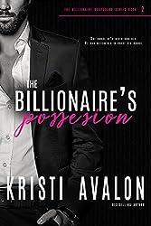 The Billionaire's Possession (Billionaire Bodyguard Series Book 2)