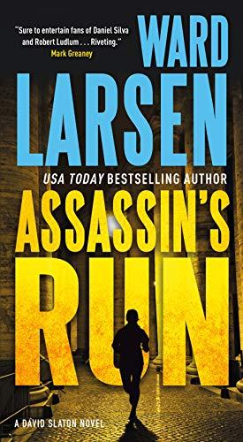Assassin's Run: A David Slaton Novel