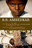 B.R. Ambedkar: The Buddha and his Dhamma: A Critical Edition