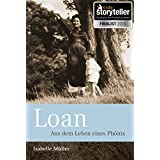 Loan - Aus dem Leben eines Phönix