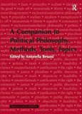 A Companion to Political Philosophy Methods, Tools, Topics [paperback] Antonella Besussi [Jan 01, 2012]