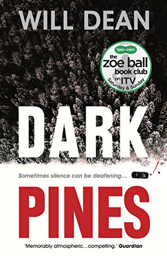 Dark Pines: 'Stylish, compelling and as chilling as a Swedish winter.' - Fiona Cummins by [Dean, Will]