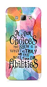 AMEZ our choices show what we are Back Cover For Samsung Galaxy A8