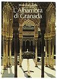 L'ALHAMBRA DI GRANADA.