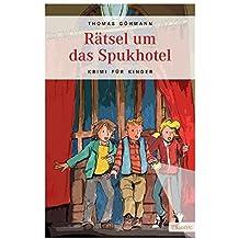 Rätsel um das Spukhotel (Krimi für Kinder)
