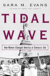 Tidal Wave: How Women Changed America at Century's End (English Edition)