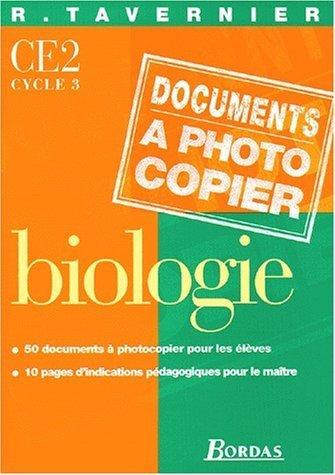 Documents à photocopier : Biologie CE2, cycle 3 de Tavernier (8 septembre 1999) Relié