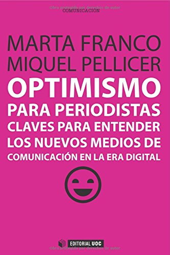 Optimismo para periodistas (Manuales)