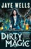 Dirty Magic: Prospero's War: Book One
