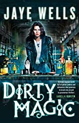 Dirty Magic: Prospero's War: Book One