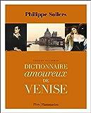 Dictionnaire amoureux de Venise - FLAMMARION - 29/10/2014