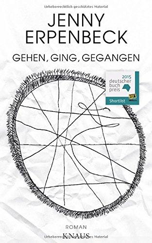 Buchseite und Rezensionen zu 'Gehen, ging, gegangen' von Jenny Erpenbeck