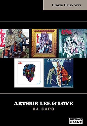 Arthur Lee et Love da Capo par From Camion blanc