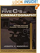 #8: Five C's of Cinematography: Motion Picture Filming Techniques