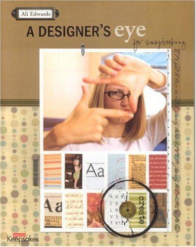 Designer's Eye for Scrapbooking -