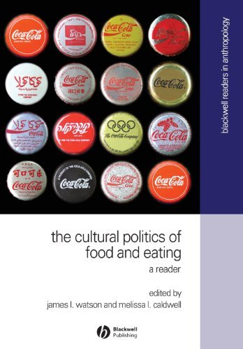 The Cultural Politics of Food and Eating: A Reader (Wiley Blackwell Readers in Anthropology) (1st Edition) [Paperback]