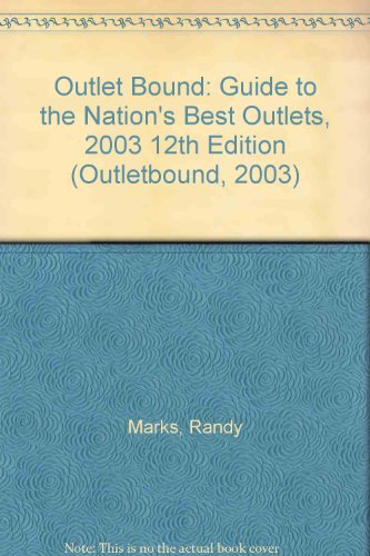 Outletbound 2003: Guide to the Nation's Best Outlets