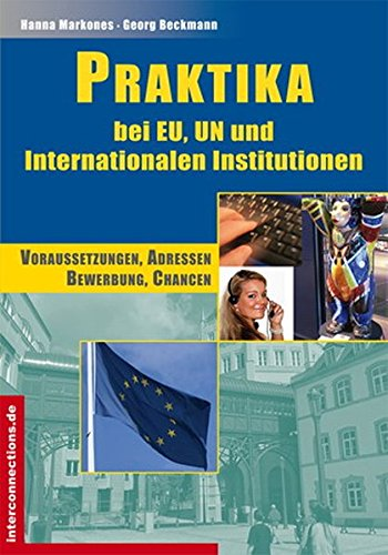 Praktika: EU-Einrichtungen und internationale Institutionen