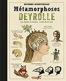 Métamorphoses Deyrolle