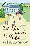 Intrigue In The Village (TURNHAM MALPAS)
