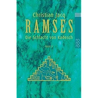 Ramses, Bd. 3 Die Schlacht von Kadesch