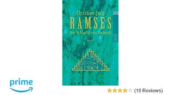 Ramses Bd 3 Die Schlacht Von Kadesch Amazonde Christian