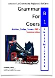 grammar for goers b1 pr? interm?diaire 3?me ?dition pour adultes 2ndes 3?mes 2 posters educatifs en anglais offerts format 42cm* 60cm
