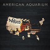 Songtexte von American Aquarium - Wolves