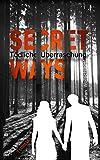Secret Ways: Tödliche Überraschung - Thriller (The Couple 1)