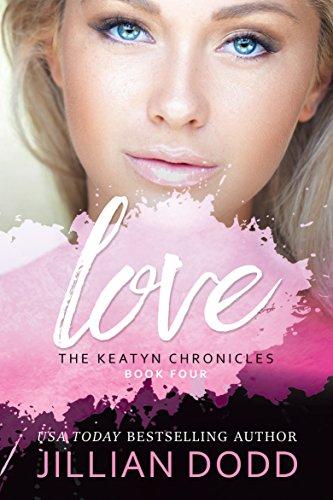 Love Me: A Prep School Romance (The Keatyn Chronicles series Book 4) (English Edition)