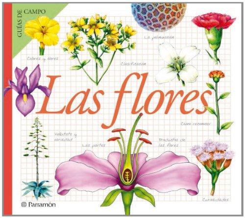 LAS FLORES (Guías de campo)