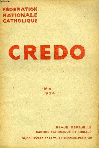 CREDO, MAI 1934 -
