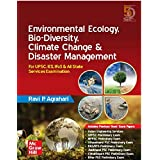 Environmental Ecology, Bio-Diversity, Climate Change & Disaster Management | For UPSC, IES, IFoS & All State Services Examina
