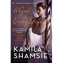 A God in Every Stone by Shamsie, Kamila (March 2, 2015) Paperback