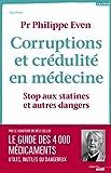 Corruptions et crédulité en médecine (DOCUMENTS) - Format Kindle - 9782749143583 - 14,99 €