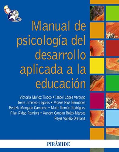 Manual de psicología del desarrollo aplicada a la educación por Victoria Muñoz