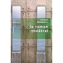 Le roman théâtral - NE