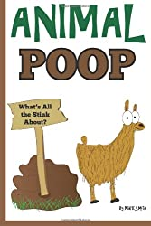 Animal Poop - What's All the Stink About?